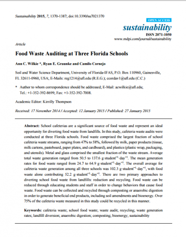 Food Waste Auditing at Three Florida Schools. Cornejo, Camilo; Graunke, Ryan, E. y Wilkie, Ann C. 2015.