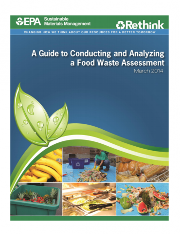 epa_a_guide_to_conducting_and_analyzing_a_food_waste_assessment